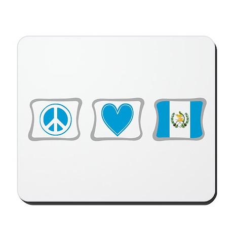 Peace, Love and Guatemala Mousepad