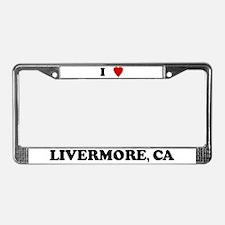 I Love Livermore License Plate Frame