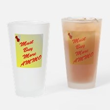 Must Buy More Ammo Drinking Glass