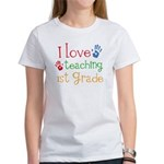 Love Teaching 1st Grade Women's T-Shirt