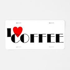 I LOVE FREEDOM COFFEE™ Aluminum License Plate