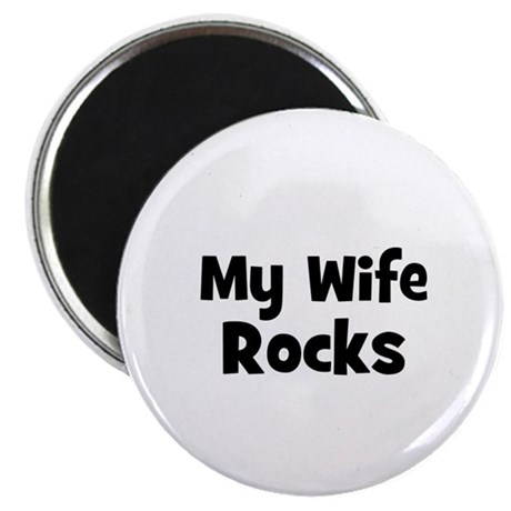 """My Wife Rocks 2.25"""" Magnet (10 pack)"""