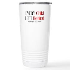 Retired Teacher II Travel Coffee Mug