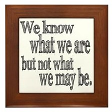 Shakespeare Know Not What We May Be Framed Tile