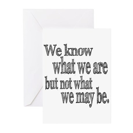 Shakespeare Know Not What We May Be Greeting Cards