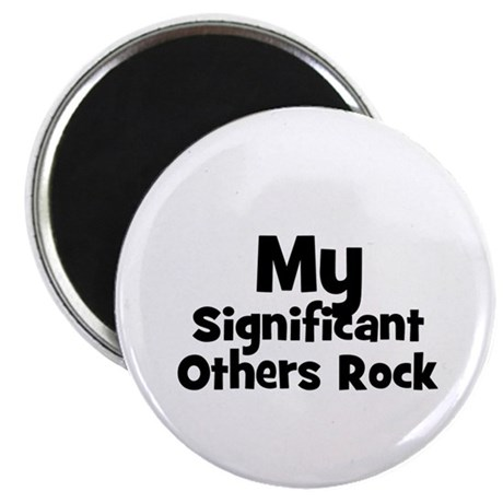 """My Significant Others Rock 2.25"""" Magnet (10 pack)"""