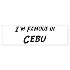 Famous in Cebu Bumper Bumper Sticker