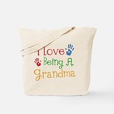 I Love Being A Grandma Tote Bag