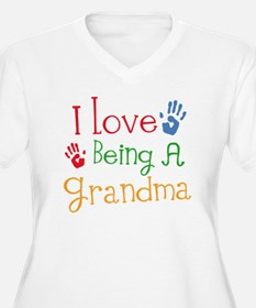 I Love Being A Grandma T-Shirt
