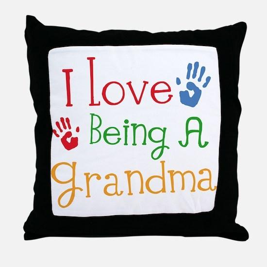 I Love Being A Grandma Throw Pillow