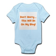 Don't Worry This Will Be On M Infant Creeper