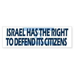 Israel Has a Right to Defend its Citizens Bumper Sticker