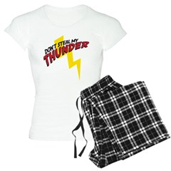 Don't steal my thunder Pajamas