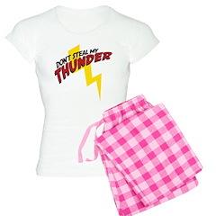 Don't steal my thunder Pajamas