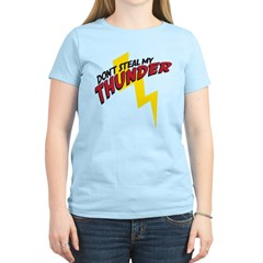 Don't steal my thunder Women's Light T-Shirt