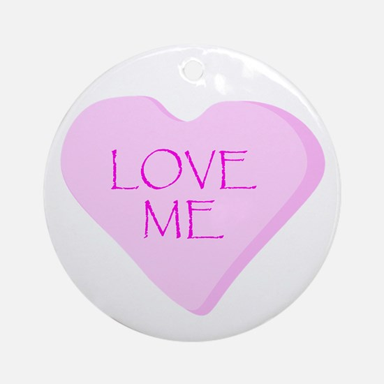 Love Me Candy Heart Ornament (Round)