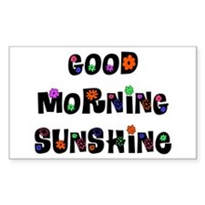Good Morning Sunshine Decal