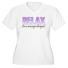 Relax... I'm a massage therapist T-Shirt