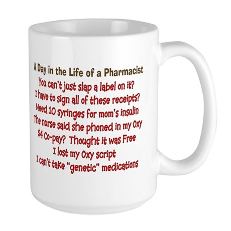 Pharmacist Humor Large Mug