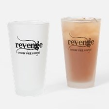 revenge CHOOSE YOUR WEAPON Drinking Glass
