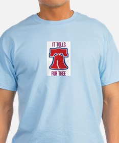 TOLLS FOR THEE T-Shirt