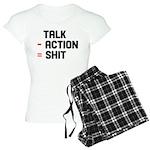 Talk - Action = Shit Women's Light Pajamas