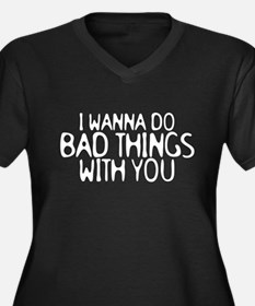 i wanna do bad things Women's Plus Size V-Neck Dar