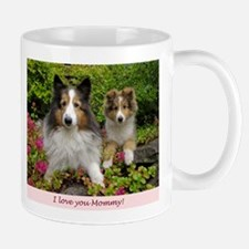 I love you Mommy! Mug