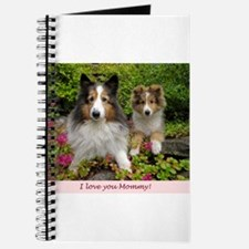 I love you Mommy! Journal