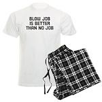 Blow job is better than no jo Men's Light Pajamas