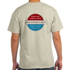 Bin Laden Dead, Auto Industry Alive T-Shirt
