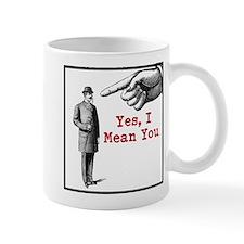 I Mean You Mug