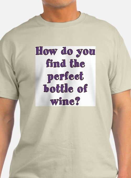 How do you find the perfect bottle of wine? T-shir