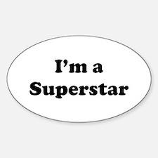 I'm a Superstar Decal