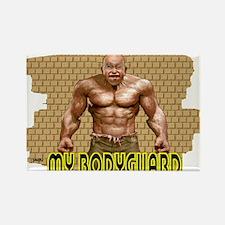 my bodyguard Rectangle Magnet