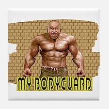 my bodyguard Tile Coaster