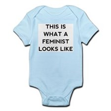 What a feminist looks like Infant Bodysuit