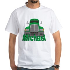 Trucker Michael White T-Shirt