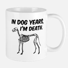 In Dog Years I'm Death Small Small Mug