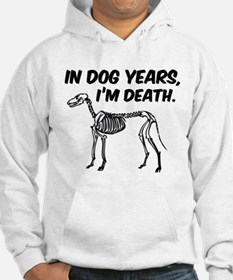 In Dog Years I'm Death Hoodie