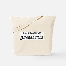 Famous in Brazzaville Tote Bag