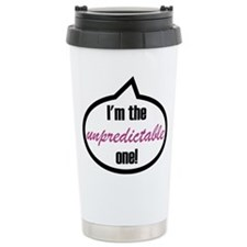 I'm the unpredictable one! Travel Mug