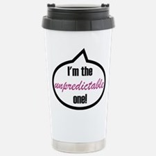 I'm the unpredictable one! Travel Mug
