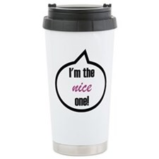 I'm the nice one! Travel Mug