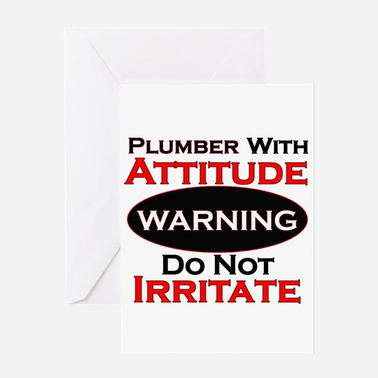 Attitude plumber Greeting Cards