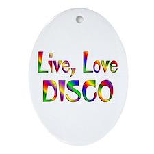 Live Love Disco Ornament (Oval)