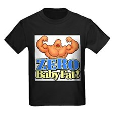 zerobabyfatFLAT T-Shirt