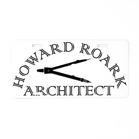 Howard Roark Aluminum License Plate
