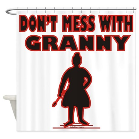 Don't Mess with Granny / Shower Curtain