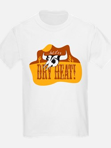 Dry Heat Kids T-Shirt
